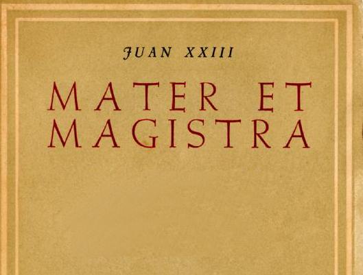 El Papa Juan XXIII promulga la carta encíclica social 'Mater et magistra'