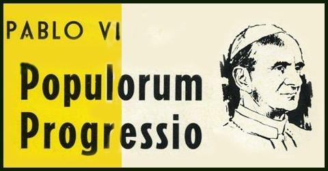 El papa Pablo VI publica la encíclica Populorum Progressio